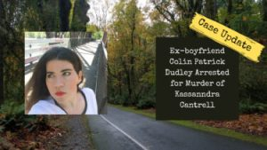 Kassanndra Cantrell Update | Ex-boyfriend Colin Patrick Dudley Arrested for Murder