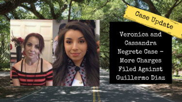 Veronica and Cassandra Negrete Case: New Charges for Guillermo Diaz Jr