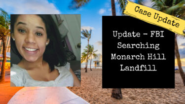 Leila Cavett Update | FBI Searching Monarch Hill Landfill Near Coconut Creek