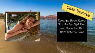 Read more about the article Keeping Hope Alive: Syd West Vigils and Hope for Her Safe Return Home
