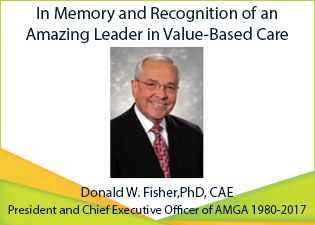 In Memory of Donald W. Fisher,PhD, CAE