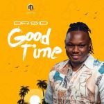 Download mp3 DR SID __GOOD TIME