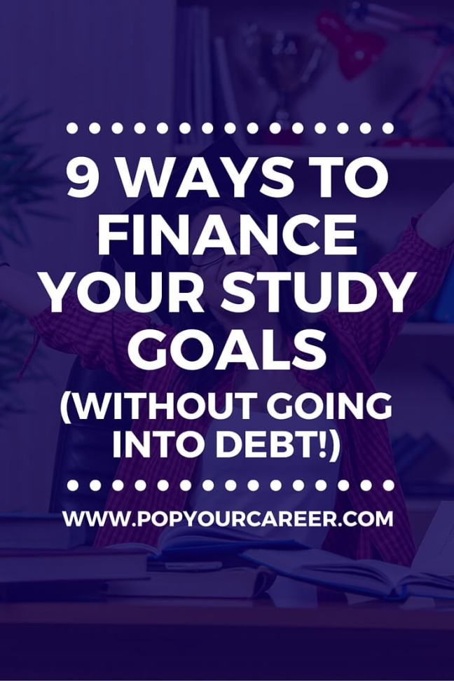 Want to study, but not sure how you can afford it? Check out my ideas to finance your study goals, without going into debt! Don't let money stand in the way of your dream career! ~ Pop Your Career