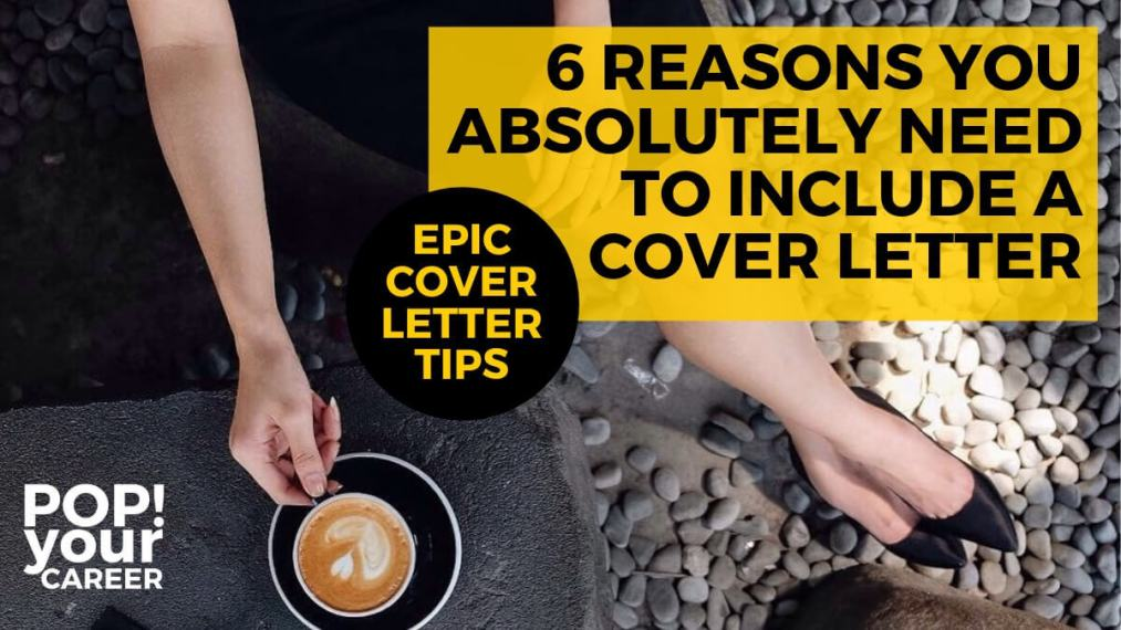If you don't include a cover letter with your job applications you are missing out on an integral part of your sales pitch. Find out more in this post: 6 reasons you absolutely need to include a cover letter – Pop Your Career