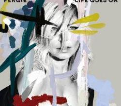 "Foto de Ouça ""Life Goes On"", novo single de Fergie"