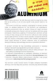 Aluminium. O tym nie mówi się głośno