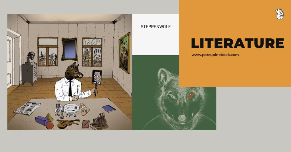 ว่าด้วยเรื่องราวเกี่ยวกับ หมาป่าผู้โดดเดี่ยว–Steppenwolf นวนิยายของ แฮร์มานน์ เฮสเซอ