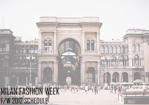 Milan Fashion Week Fall/Winter 2012 Men's Schedule