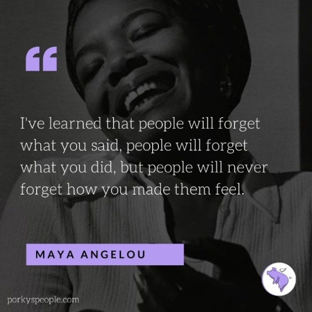 An Inspirational quote from Maya Angelou about treating others well.