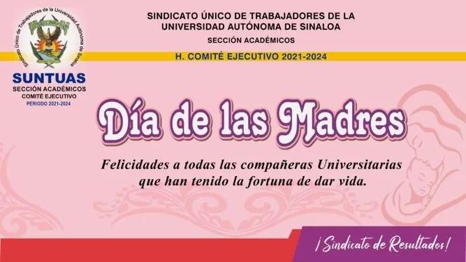 Festeja el SUNTUAS Académicos a las madres universitarias.