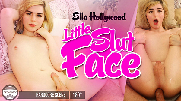 [GroobyVR] Ella Hollywood - Little Slut Face (Oculus) [1920p 60FPS]