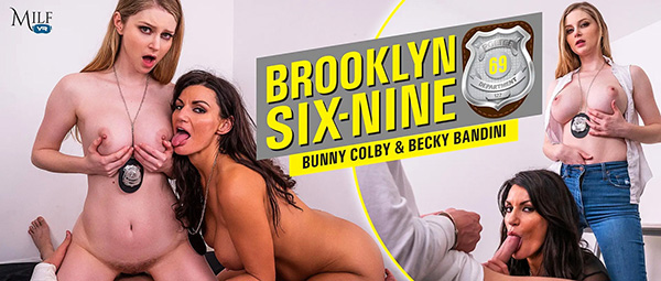 [MilfVR] Brooklyn Six-Nine - Becky Bandini, Bunny Colby (Smartphone) [1080p 60FPS]