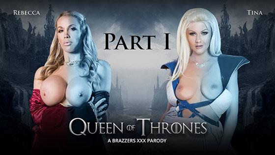 Rebecca Moore, Tina Kay (Queen Of Thrones: Part 1 (A XXX Parody) / 07.30.2017)