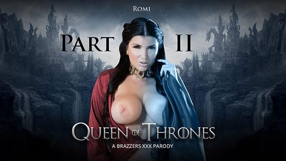 Romi Rain (Queen Of Thrones: Part 2 (A XXX Parody) / 08.06.2017)