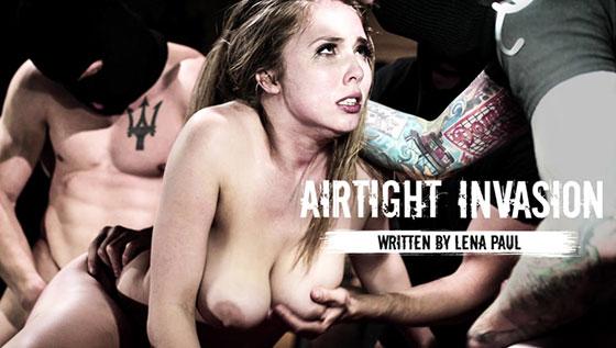Airtight Invasion with Lena Paul