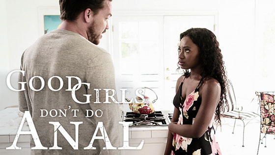 Good Girls Don't Do Anal with Noemie Bilas