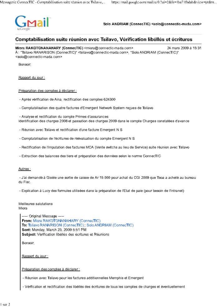 4 factures reçues de Tsilavo le 24 mars 2009 par le responsable financier de CONNECTIC Page1 - Le grossiste WESTCON autorisé par CISCO a revendu des produits CISCO à EMERGENT qui les a cèdés à la société CONNECTIC suivant un schéma mis en place par RANARISON Tsilavo en mars 2009 et approuvé par la société WESTCON Africa
