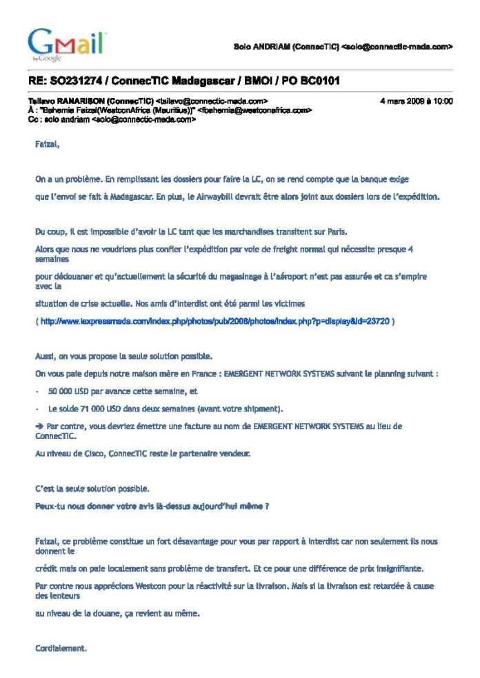 4 mars 2009 ranarison reconnait que la maison mère de CONNECTIC est EMERGENT Page1 - Les 76 virements internationaux de1.047.060 euros que RANARISON Tsilavo considèrent comme illicites ont une contre partie et les 76 OVs ont été signés par le plaignant lui-même : la preuve complète est ici !