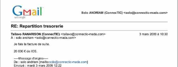 RANARISON Tsilavo dit le 3 mars 2009 quil fait de suite la facture IOS de 20.000 euros - RANARISON Tsilavo a établi la première facture IOS (licence ou logiciel CISCO) d'EMERGENT pour CONNECTIC Madagascar