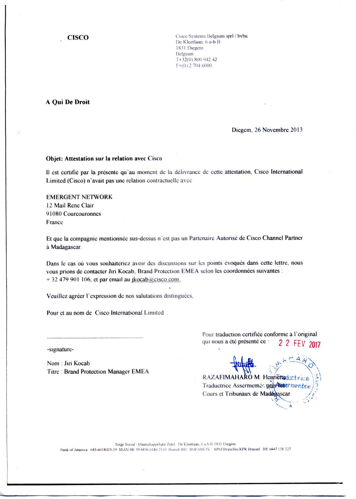 attestation cisco du 26 novembre 2013 traduite par RAZAFIMAHARO - La totalité des décisions de justice condamnant Solo