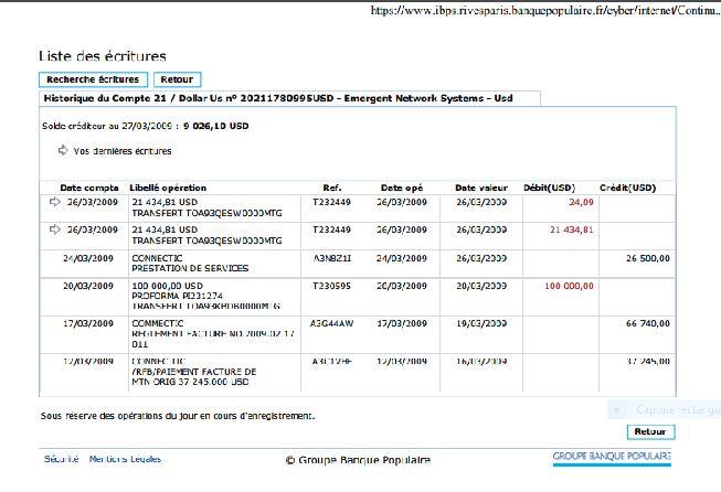 copie de létat de la banque de EMERGENT le 27 mars 2009 on voit biens les 3 virements reçus de CONNECTIC et les 2 virements envoyés à WESTCON - Les 76 virements internationaux de1.047.060 euros que RANARISON Tsilavo considèrent comme illicites ont une contre partie et les 76 OVs ont été signés par le plaignant lui-même : la preuve complète est ici !