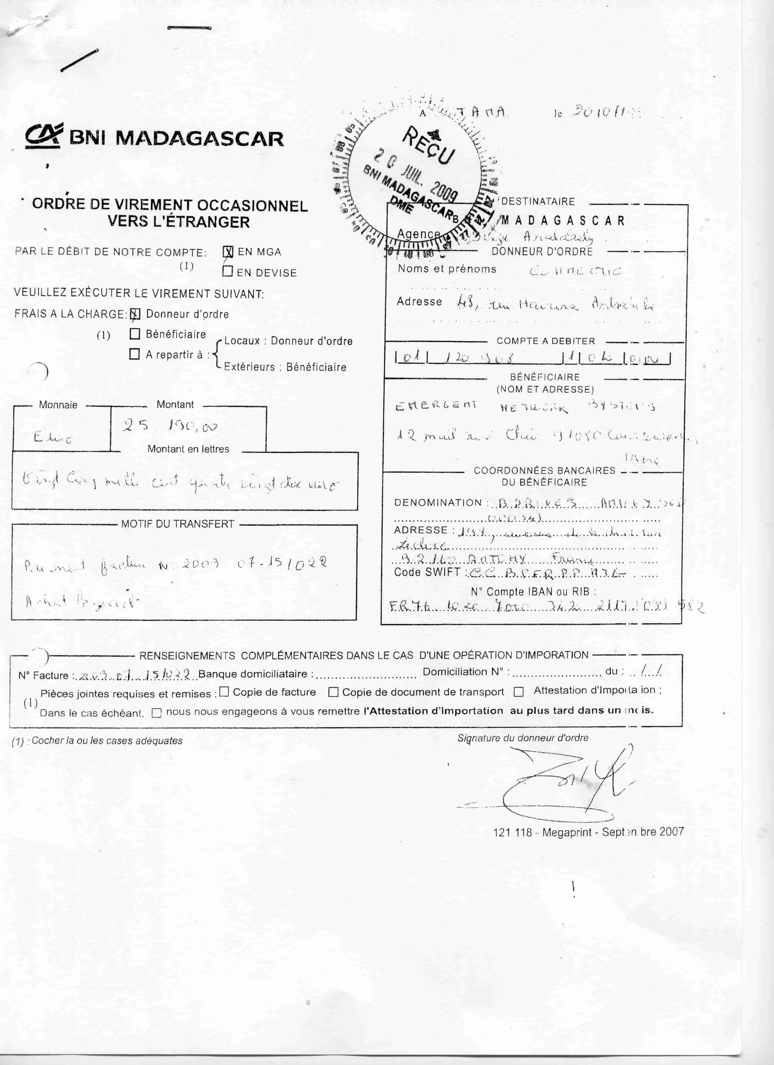 Virement 2009 signé par RANARISON Tsilavo 6 min 1 - En 2009, RANARISON Tsilavo a signé TOUS les ordres de virements bancaires de CONNECTIC Madagascar  vers EMERGENT
