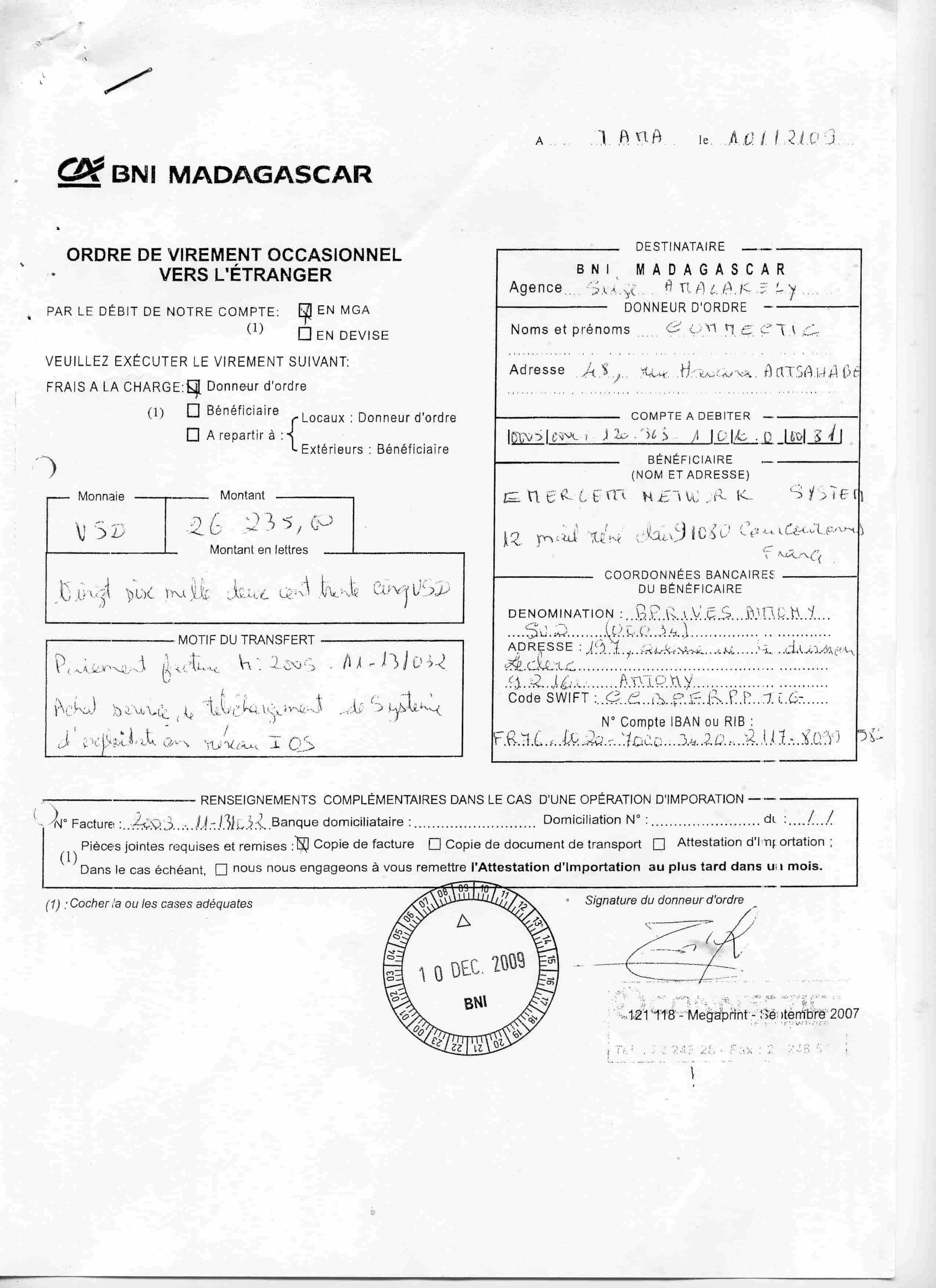 Virement 2009 signé par RANARISON Tsilavo 8 min 1 - En 2009, RANARISON Tsilavo a signé TOUS les ordres de virements bancaires de CONNECTIC Madagascar  vers EMERGENT