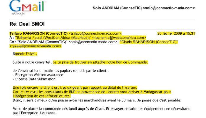 RANARISON Tsilavo la banque BMOI a besoin au plus vite des produits commandés - Les bons de commande des produits CISCO achetés chez WESTCON COMSTOR par EMERGENT NETWORK pour CONNECTIC sont signés par RANARISON Tsilavo