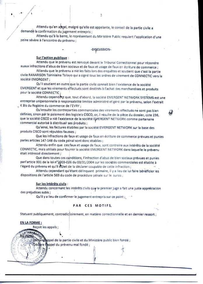 Arrêt de la Cour dAppel qui relate de lattestation Cisco - La Cour d'appel d'Antananarivo viole l'article 2 de la loi sur la concurrence ainsi que l'article 6 du code de de la procédure Pénale et l'article 181 de la loi sur les sociétés commerciales pour faire condamner Solo à 2 ans de prison avec sursis et 428.492 euros d'intérêts civils