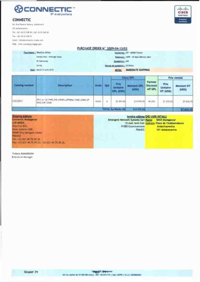 RANARISON Tsilavo ont signé les bons de commande de EMERGENT pour WESTCON Africa Page14 - Le 4 mars 2009, RANARISON Tsilavo établit la convention de partenariat pour l'achat des produits CISCO par la société EMERGENT NETWORK