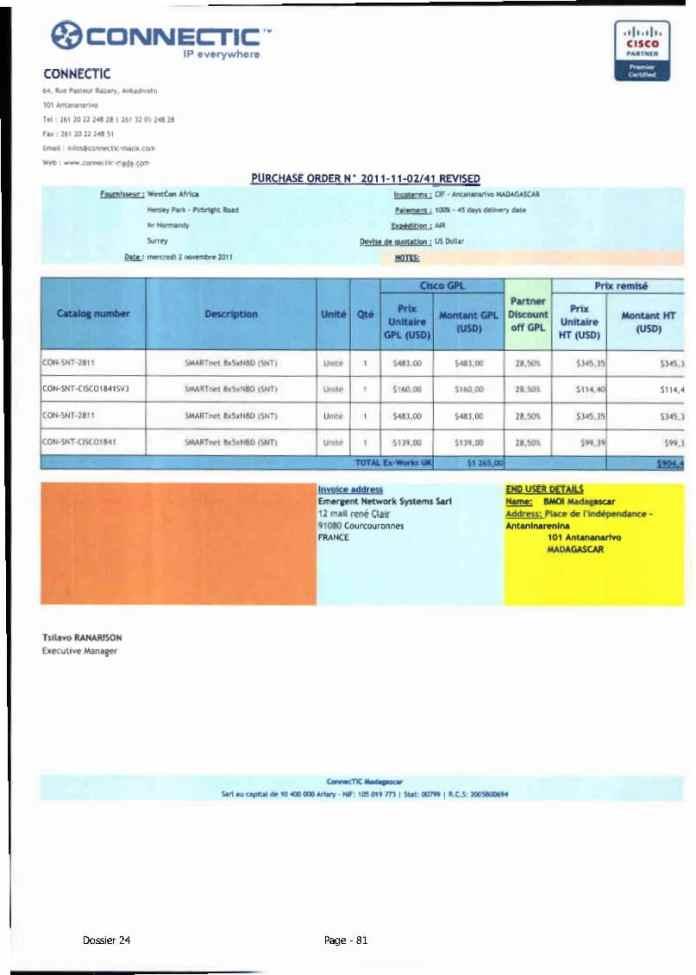 RANARISON Tsilavo ont signé les bons de commande de EMERGENT pour WESTCON Africa Page21 - Ce n'est qu'en septembre 2012, que RANARISON Tsilavo reçoit la confirmation que la société française EMERGENT NETWORK appartient exclusivement à Solo