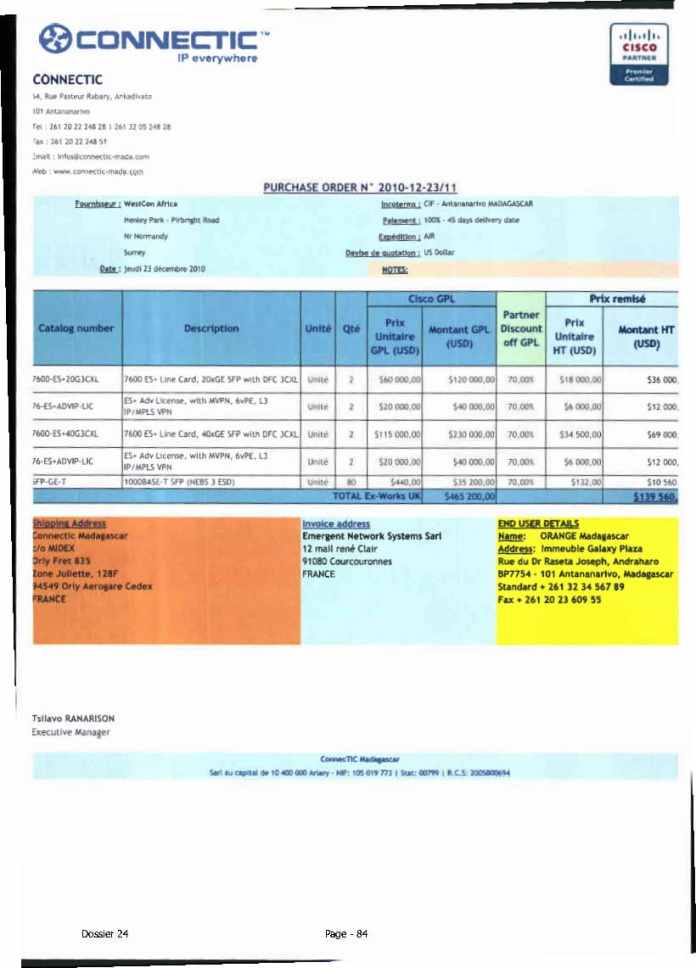 RANARISON Tsilavo ont signé les bons de commande de EMERGENT pour WESTCON Africa Page24 - Ce n'est qu'en septembre 2012, que RANARISON Tsilavo reçoit la confirmation que la société française EMERGENT NETWORK appartient exclusivement à Solo