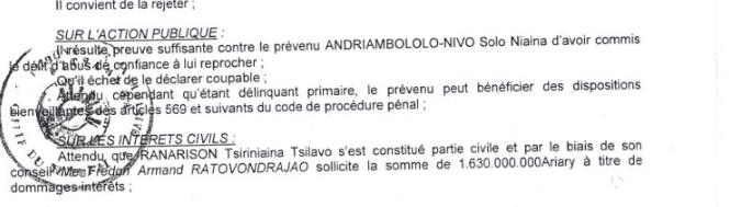 RANARISON Tsilavo le jugement du TC 15 decembre 2015 se contente de dire quil résulte de preuve suffisante pour condamner Solo - RANARISON Tsilavo ose déclarer lors de l'audience correctionnelle du 8 décembre 2015 que la société CONNECTIC n'a jamais reçu des produits CISCO via sa maison mère française , EMERGENT NETWORK