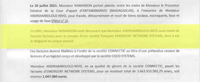 RANARISON Tsilavo le plaignant reconnaît que le montant des virements sélève à 1.047.060 euros daprès sa plainte au TGI dEVRY - La douane française a constaté 1.405.430 euros de produits envoyés par la société française EMERGENT à la société CONNECTIC contrairement au dire de RANARISON Tsilavo