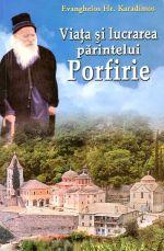 Viata si lucrarea parintelui Porfirie