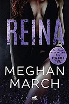 Reina de Meghan March. Reseña.