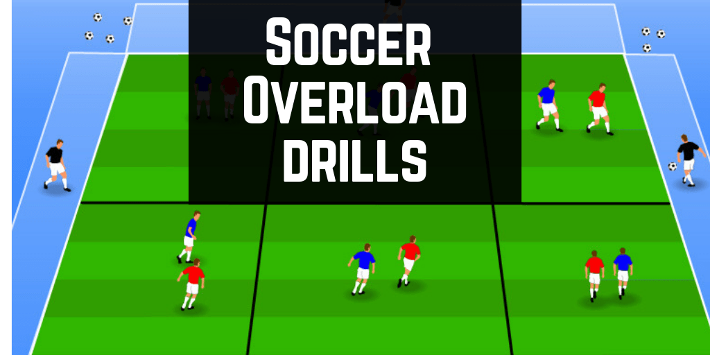 soccer overload drills how