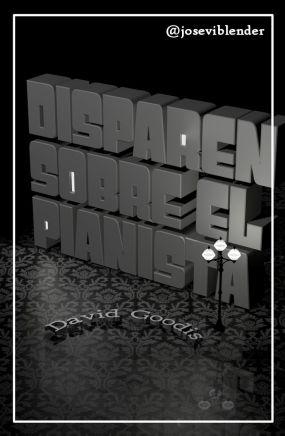 disparen_sobre_el_pianista_Josevi_Blender