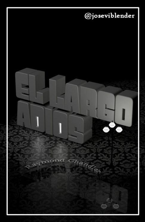 el_largo_adios_Josevi_Blender