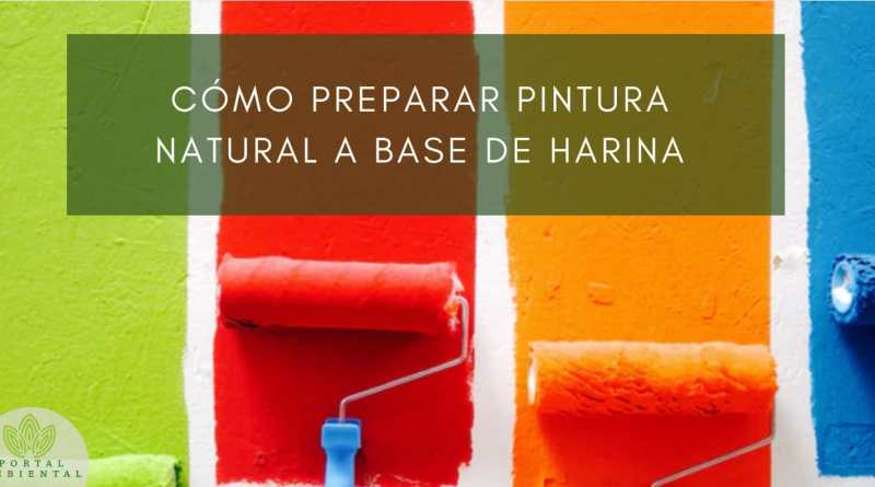 , Cómo preparar pintura natural a base de harina