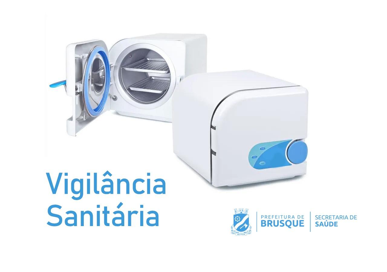 Vigilância Sanitária intensifica orientação sobre uso de autoclave