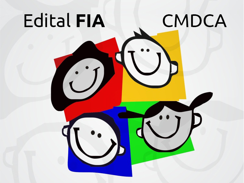 CMDCA lança edital do Fundo da Infância e Adolescência (FIA)