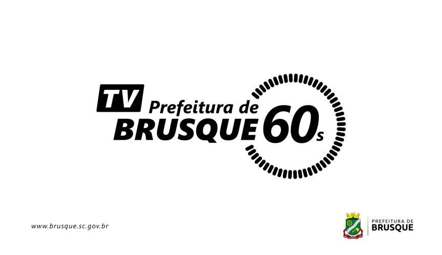 TV Prefeitura de Brusque 60s!