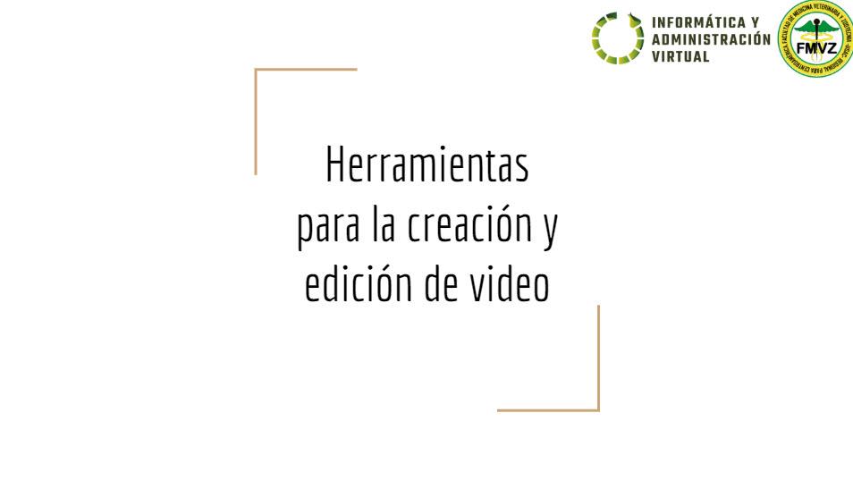 Herramientas para la creación y edición de vídeos