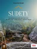 Sudety. Najpiękniejsze wycieczki w Polsce, Czechach i Niemczech. Wydanie 1