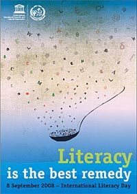 International Literacy Day 2008—Literacy is the best remedy