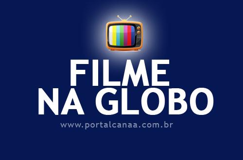 Sessao Da Tarde Horario Do Filme Nesta Segunda Feira 23 09 2019 Na Globo Portal Canaa