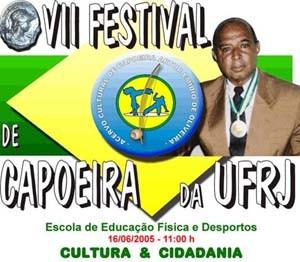 Portal Capoeira VII FESTIVAL DE CAPOEIRA DA UFRJ Eventos - Agenda