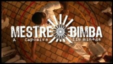Portal Capoeira Lançamento do Filme: Mestre Bimba a Capoeira Iluminada em Portugal Eventos - Agenda