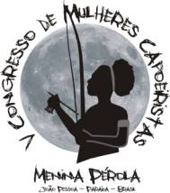 Portal Capoeira V Congresso de MULHERES CAPOEIRÍSTAS Eventos - Agenda